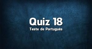 Quiz da Língua Portuguesa «18»