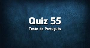Quiz da Língua Portuguesa «55»