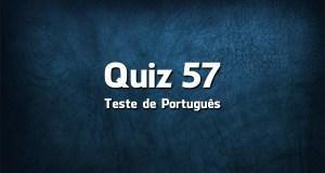 Quiz da Língua Portuguesa «57»