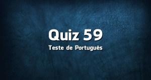 Quiz da Língua Portuguesa «59»