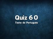 Quiz da Língua Portuguesa «60»