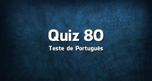 Quiz da Língua Portuguesa «80»
