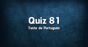 Quiz da Língua Portuguesa «81»