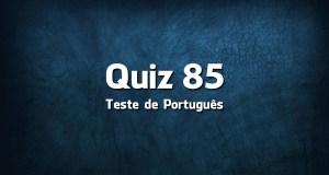 Quiz da Língua Portuguesa «85»