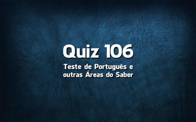 Quiz da Língua Portuguesa «106»