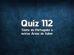 Quiz da Língua Portuguesa «112»