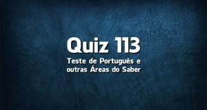 Quiz da Língua Portuguesa «113»