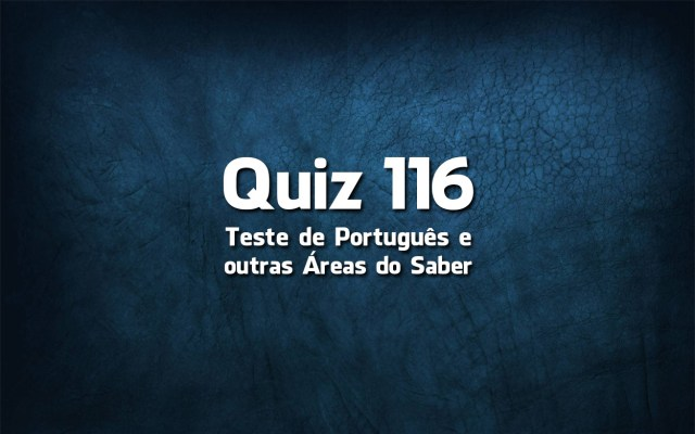 Quiz da Língua Portuguesa «116»