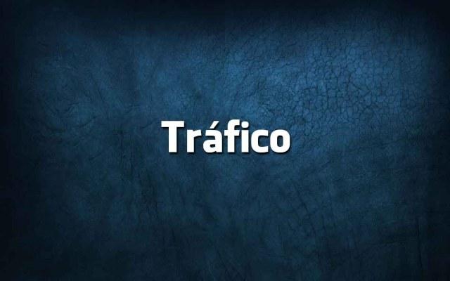 tráfego ou tráfico