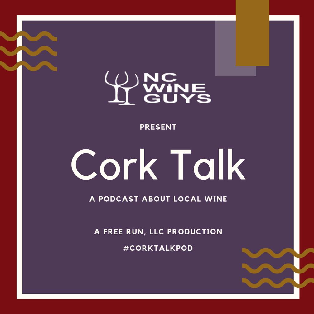NC Wine Guys Present Cork Talk