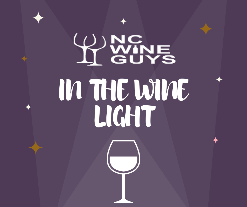 """In an effort to provide more content to our readers, we're introducing a new regular feature to our website called """"In the Wine Light"""". The aim to provide regular wine related content in short posts. With """"In the Wine Light"""" we will discuss a variety of wine related topics from grape varieties to wine styles to wine and food pairings to wine holidays and more! We'll also feature the people and places of the local wine scene here in North Carolina."""