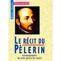Lecture du récit du Pèlerin d'Ignace de Loyola @ ND des Anges