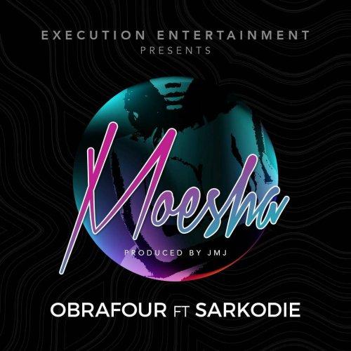 Obrafour ft Sarkodie - Moesha (Prod. by JMJ)