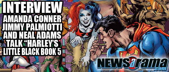 News-A-Rama Interview. Conner, Palmiotti and Adams on Harley's Little Black Book 5