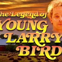 """The Legend of Young Larry Bird"" is Brilliant [VIDEO]"