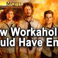 Workaholics: How The Greatest Bro Show Of The Past Decade Should Have Ended