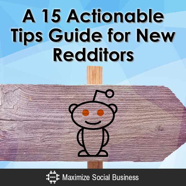 A-15-Actionable-Tips-Guide-for-New-Redditors-V1