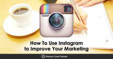 How To Use Instagram to Improve Your Marketing