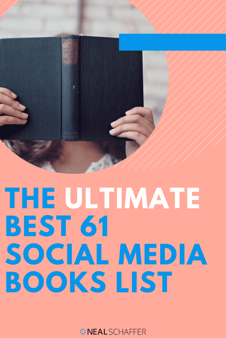 What are the best social media books? Best-selling social media author & professor Neal Schaffer provides you an always updated list of social media books!