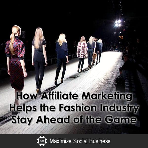 How Affiliate Marketing Helps the Fashion Industry Stay Ahead of the Game