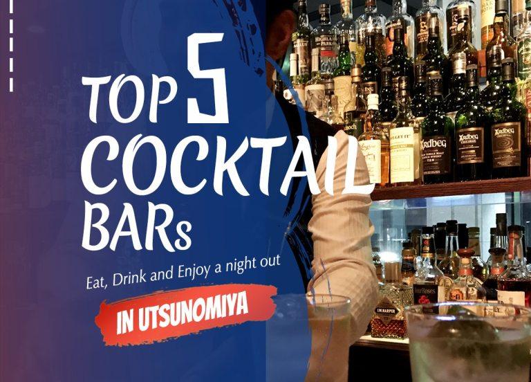 Enjoying top cocktail bars in Utsunomiya | Utsunomiya Night Guide