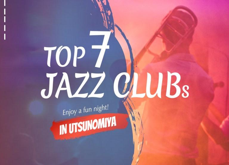 Enjoy top Jazz clubs & bars in Utsunomiya | Utsunomiya Night Guide