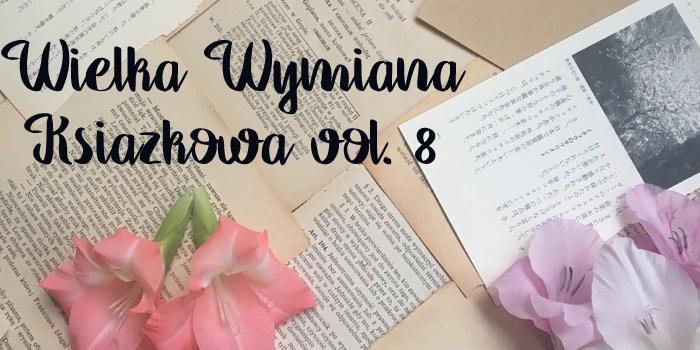 Wielka Wymiana Książkowa – 8 edycja