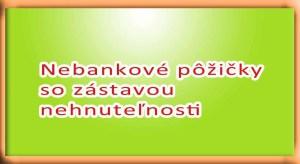 Nebankové pôžičky so zástavou nehnuteľnosti