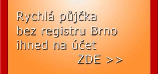 Rychlá půjčka bez registru Brno ihned na účet