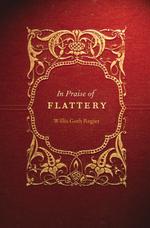 In_praise_of_flattery