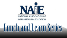 NAIE Lunch and Learn Series