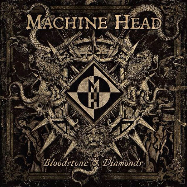 MACHINE HEAD – Bloodstone & Diamonds web