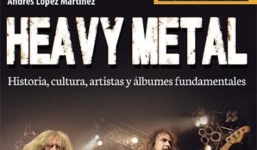 Photo of [CRÍTICAS] HEAVY METAL «Guías de Rock & Roll» LIBRO 2014 (Ediciones Robin Book)