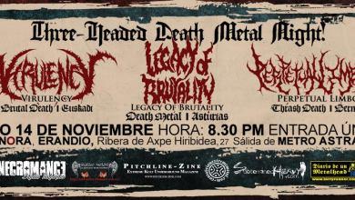 Photo of [GIRAS Y CONCIERTOS] VIRULENCY + LEGACY OF BRUTALITY + PERPETUAL LIMBO – Sala Sonora 14.11.2015 Erandio, Bilbao
