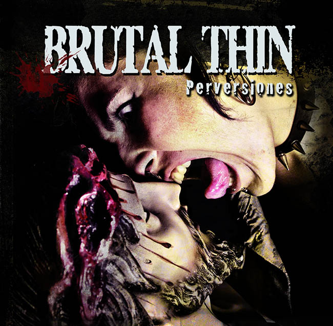 brutal thin - perversiones - web