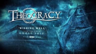 Photo of [VIDEOS] THEOCRACY (GRC) «Wishing well» (Lyric Video)