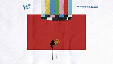 Photo of SLEEP TALK (AUS) «Everything in colour» CD 2019 (UNFD)