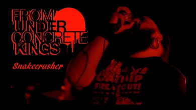 Photo of FROM UNDER CONCRETE KINGS (USA) «Snakecrusher» (VIDEO)