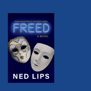 Freed – A Novel