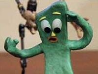 Gumby, dammit