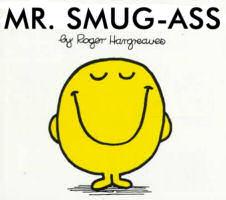 Mr SmugAss