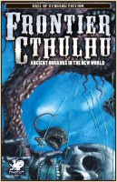 Frontier Cthulhu Book Edited by William Jones Cover Art