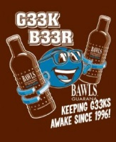 G33k B33r by Bawls
