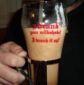 I Drank Your Milkshake glass