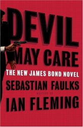 Devil May Care by Sebastian Faulks Hardcover Cover Art