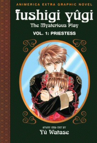 Fushigi Yugi: The Mysterious Play, Vol. 1: Priestess