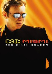 CSI Miami: Sixth Season DVD cover art