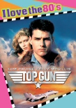 Top Gun: I Love the 80s DVD cover art