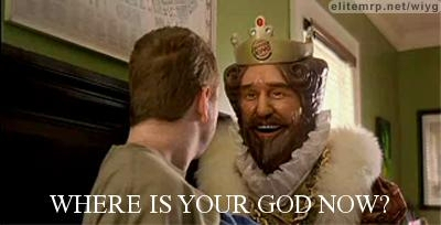 Burger King: Where is your God now?