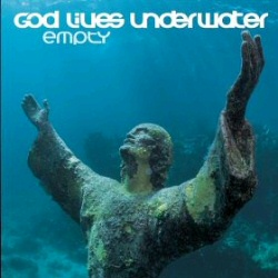 God Lives Underwater: Empty CD cover art